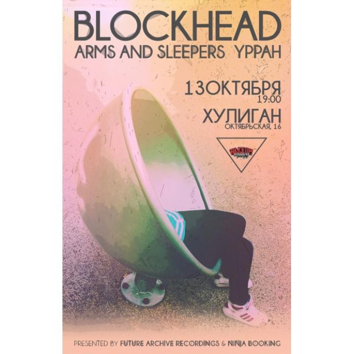 Blockhead, Arms And Sleepers, Yppah в Минске