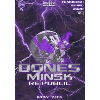 Bones (TeamSESH, USA) 19 мая 2020 Клуб «RE:PUBLIC» Минск (фирменный билет)
