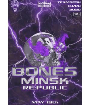 Bones (TeamSESH, USA) весна 2021 Клуб «RE:PUBLIC» Минск (фирменный билет)