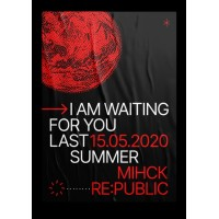 I Am Waiting for You Last Summer 23 октября 2020 Клуб «RE:PUBLIC» Минск