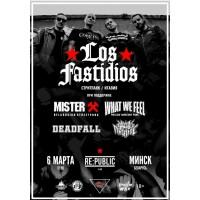 Los Fastidios + What We Feel + Mister X 6 марта 2020 Клуб «RE:PUBLIC» Минск