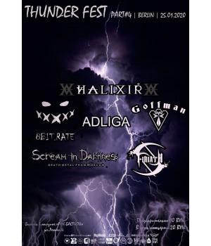 Thunder Fest Part #4 25 января 2020 Клуб «Berlin» Минск (фирменный билет)