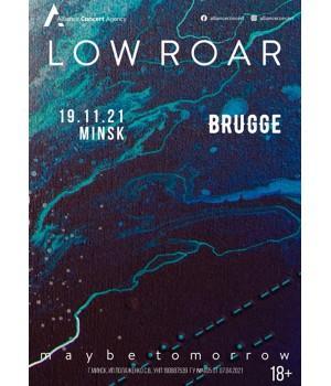 Low Roar 19 ноября 2021 Клуб «Брюгге» Минск