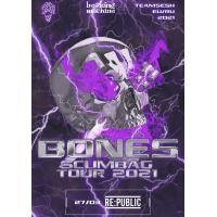 Bones (TeamSESH, USA) 27 марта 2021 Клуб «RE:PUBLIC» Минск