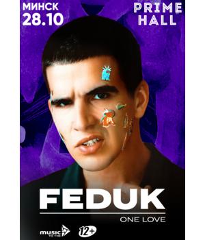 Feduk 28 октября 2021 «Prime Hall» Минск