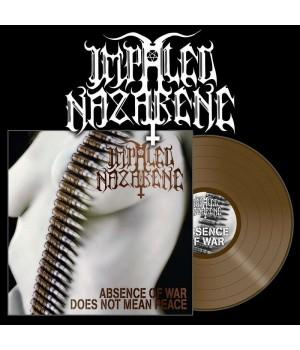 """Виниловая пластинка Impaled Nazarene """"Absence Of War Does Not Mean Peace"""" (1LP) Gold"""