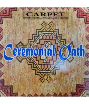 """Виниловая пластинка Ceremonial Oath """"Carpet"""" (1LP)"""