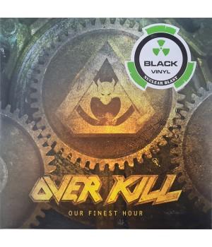 "Виниловая пластинка Overkill ""Our Finest Hour"" (1LP)"