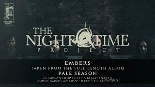 TheNightTimeProject - Embers